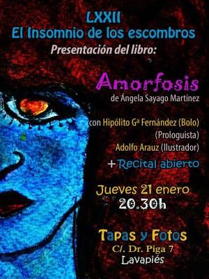 72º 'El insomnio de los escombros' | Presentación 'Amorfosis' de Ángela Sayago Martínez | Con 'Bolo' García y Adolfo Arauz | Tapas & Fotos | Lavapiés - Madrid | 21/01/2016