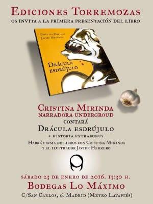 'Drácula esdrújulo' de Cristina Mirinda | Ediciones Torremozas 2015 | Presentación Bodegas Lo Máximo | Lavapiés - Madrid | 23/01/2016 | Cartel