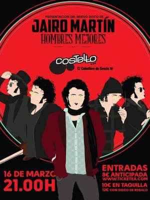 'Hombres mejores'   Jairo Martín   Presentación Costello Club   Madrid   16/03/2016