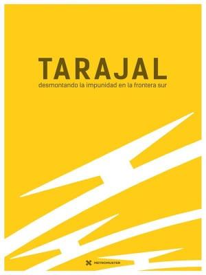 DocumentaMadrid 2016   Tarajal: desmontando la impunidad en la frontera sur   Xavier Artigas, Xapo Ortega y Marc Serra   España 2016   Cartel