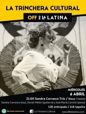 La Trinchera Cultural   Miércoles Musicales   Off de La Latina   Madrid   Sandra Carrasco Trío   06/04/2016
