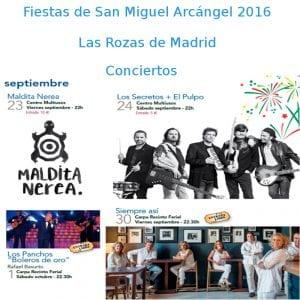 Fiestas de San Miguel Arcángel 2016 | Las Rozas de Madrid | 23/09 al 03/10/2016 | Conciertos