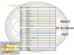 FriendsFluencers 2017   De la amistad a la influencia digital   Evento   Madrid   25 de febrero de 2017   Horario de actividades