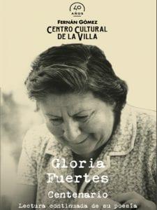 Exposición 'Gloria Fuertes 1917-1998' | Teatro Fernán Gomez´. Centro Cultural de la Villa | Fundación Gloria Fuertes | Centenario Gloria Fuertes | 14/03 al 14/05/2017 | Lectura continuada de su poesía