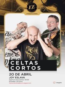 Celtas Cortos | Concierto Eiqueta Negra | Escenario Eslava | Sala Joy Eslava | Madrid | 20 abril 2017 | Cartel