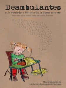 Deambulantes o la verdadera historia de la poeta errante | Inspirado en la vida y obra de Gloria Fuertes | La Cantera Exploraciones Teatrales | Cartel