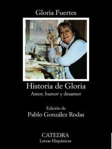 Historia de Gloria - Amor, humor y desamor   Gloria Fuertes   Edición Pablo González Rodas   Cátedra   Madrid 1980   Portada