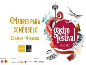 Gastrofestival 2018   Madrid para comérselo   Ayuntamiento de Madrid y Madrid Fusión   Del 20/01 al 04/02/2018   Madrid   Cartel