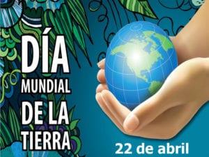 Día Mundial de la Tierra | 22 de abril