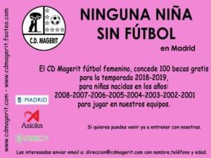 Ninguna niña sin fútbol en Madrid | 100 becas para niñas futbolistas | Club Deportivo Femenino Magerit | Temporada 2018-2019 | Cartel