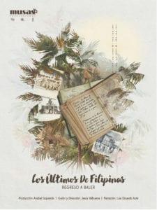 Los últimos de Filipinas (Regreso a Baler) | Documental de Jesús Valbuena | Musas Producciones | Cartel