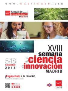 18ª Semana de la Ciencia y la Innovación de Madrid | 05-18/11/2018 | Comunidad de Madrid | ¡Engánchate a la Ciencia! | Cartel
