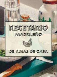 Gastrofestival Madrid 2019 | 10 años saboreando Madrid | 23/01-10/02/2019 | Madrid | 'Recetario madrileño de amas de casa'