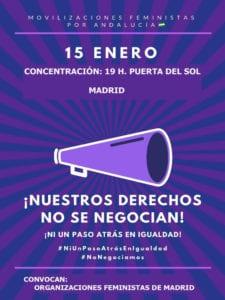 ¡Nuestros derechos no se negocian! ¡Ni un paso atrás en igualdad!   Movilizaciones feministas por Andalucía   Concentración 15/01/2019 (19:00 h)   Puerta del Sol   Asociaciones Feministas de Madrid   Cartel