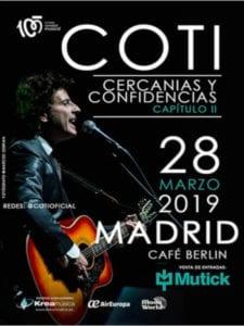 Coti Sorokin en concierto | Capítulo II de 'Cercanías y Confidencias' | 28/03/2019 | Café Berlín | Madrid | Cartel