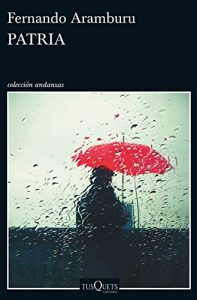 que libro leer portada patria fernando arambulo hombre detrás de ventana bajo lluvia con paraguas