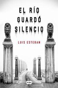 recomendaciones de libros portada el rio guardo silencio