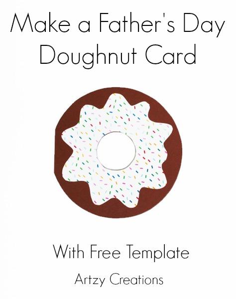 http://artzycreations.com/fathers-day-doughnut-card/