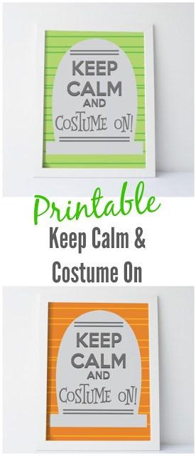 Keep Calm and Costume On Printable for Halloween