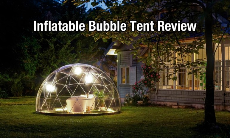 best inflatable bubble tent reviews