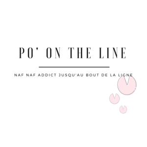 PO ON THE LINE : NAF NAF ADDICT JUSQU'AU BOUT DE LA LIGNE