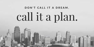 Erklärfilm-Großstadt-Tower - Schrift:_ Don´t call it a dream. Call it a plan. Bildquelle: Canva.com