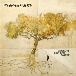 Nominees - 'Dozing for the water' (CD)