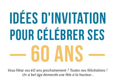 idees d invitations pour ses 60 ans