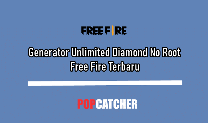 Generator Unlimited Diamond No Root Free Fire