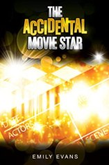 The Accidental Movie Star by Emily Evans Book Review