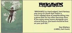 Brigands praise 2