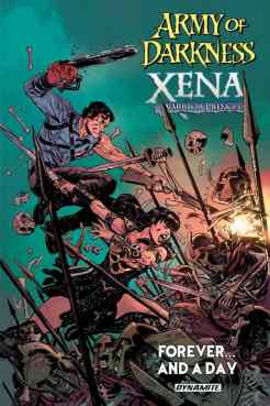 ARMY OF DARKNESS/XENA WARRIOR PRINCESS: FOREVER AND A DAY TP