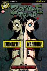 ZOMBIE TRAMP: ORIGINS (VOLUME 1 COLLECTOR EDITION) - Cover B - Risqué (limited to 2500) by Dan Mendoza