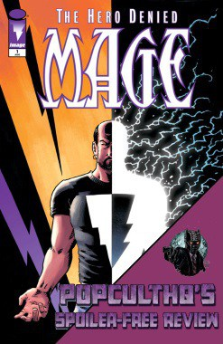 PopCultHQ Comic Book Review: MAGE: THE HERO DENIED #1 from Image Comics