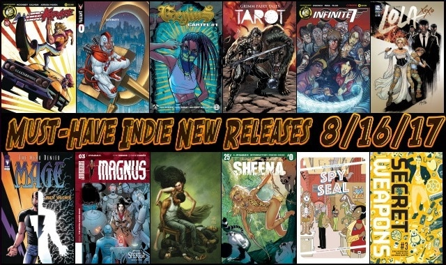 New Comic Book Day 8/16/17: This Week's Must-Have Indie New Releases #NCBD