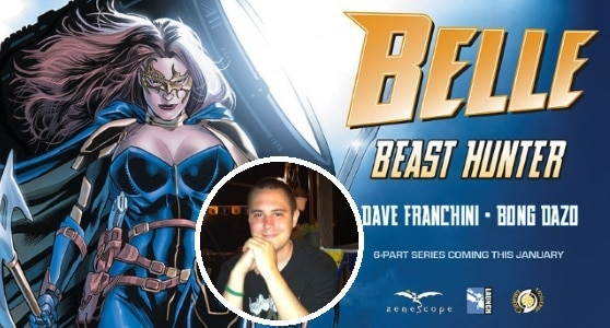 [Interview] Writer Dave Franchini of BELLE: BEAST HUNTER from Zenescope Entertainment
