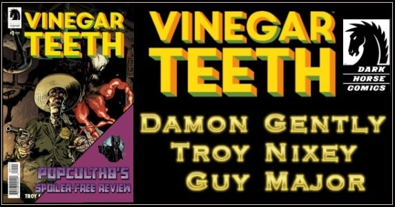 [Comic Book Review] VINEGAR TEETH #1 from Dark Horse Comics