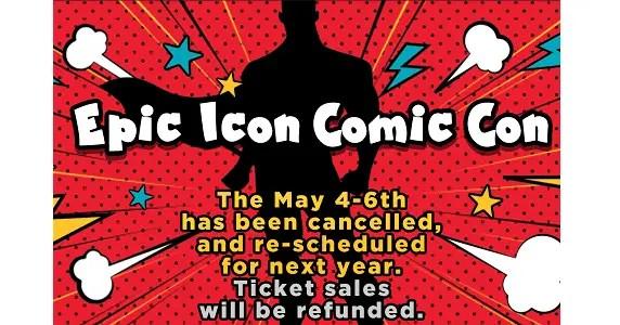 Epic Icon Comic Con cancelled