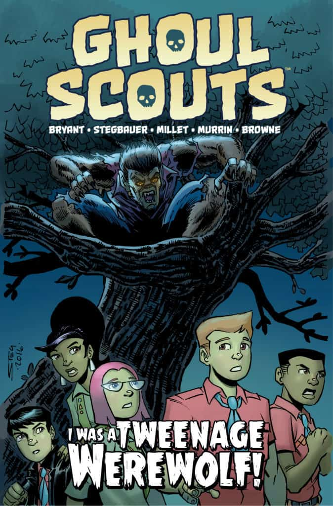 """GHOUL SCOUTS Vol. 2: """"I Was a Tweenage Werewolf"""" TPB cover"""