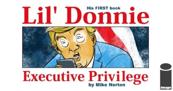 Lil Donnie Executive Privilege