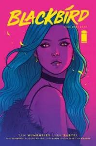 BLACKBIRD #1 - Cover A by Jen Bartel