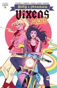 Betty & Veronica: Vixens #9 - Variant Cover by Paulina Ganucheau