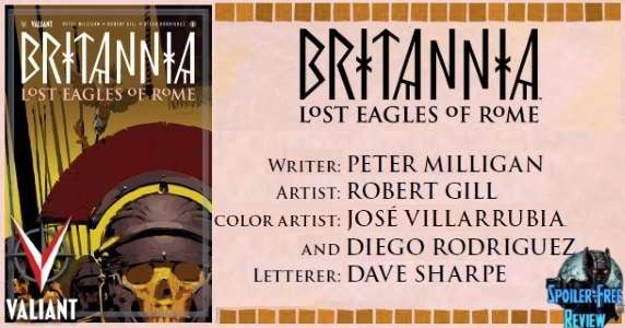 [Comic Book Review] Valiant's BRITANNIA: LOST EAGLES OF ROME #1