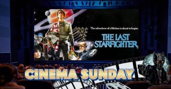 Cinema Sunday – The Last Starfighter feature