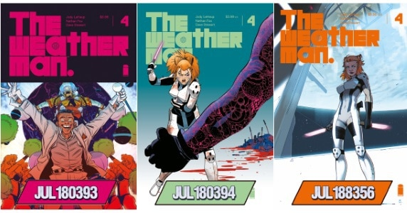 [Preview] Three Beautiful Covers In the Forecast for Image Comics' THE WEATHERMAN #4 ~ Final Order Cutoff: August 20th!