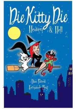 Die Kitty Die Heaven & Hell #3 Bewitching cover