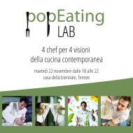 popEating Lab 22 Novembre - Biennale Enogastronomica Firenze