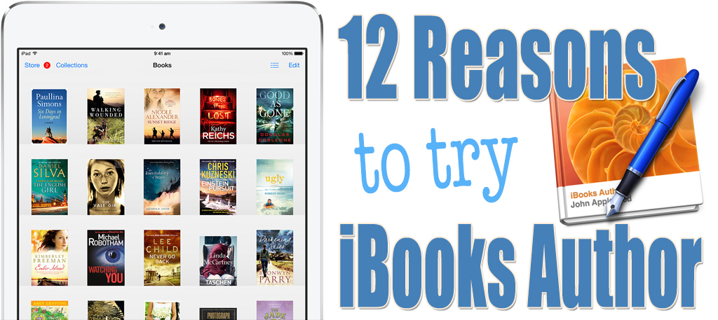 12 Reasons to try iBooks Author