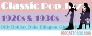 pop jazz radio classic pop jazz 1920 1930
