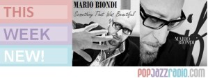 Mario Biondi Something That Was Beautiful - pop jazz radio